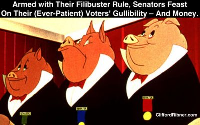 Repeal the Filibuster: How the U.S. Senate has Unconstitutionally Held us Hostage for Over 200 Years.